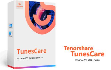دانلود Tenorshare TunesCare Pro 2.0.1.1 - رفع مشکلات مربوط به سینک آیتونز با آیفون/آیپد