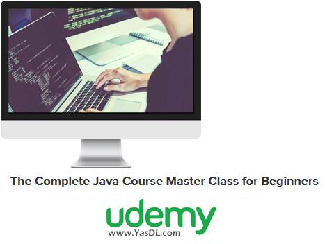 دانلود آموزش برنامه نویسی جاوا برای مبتدیان - The Complete Java Course Master Class for Beginners - Udemy