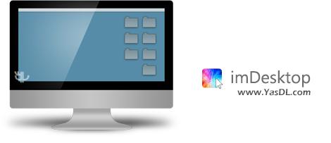 دانلود imDesktop 1.3.0.0 - قرار دادن عکس، فیلم و گیف بر روی والپیپر ویندوز