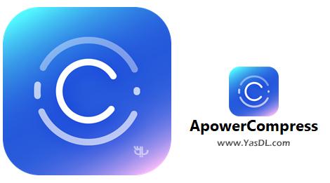 دانلود ApowerCompress 1.0.1.5 Build 05/09/2019 - کاهش حجم فایلهای مالتی مدیا