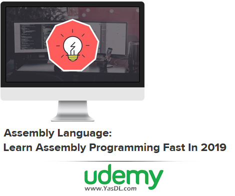 دانلود آموزش زبان اسمبلی - Assembly Language: Learn Assembly Programming Fast In 2019 - Udemy