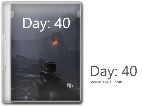 دانلود بازی Day 40 برای PC