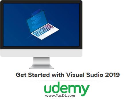 دانلود آموزش مقدماتی ویژوال استودیو 2019 - Get Started with Visual Sudio 2019 - Udemy