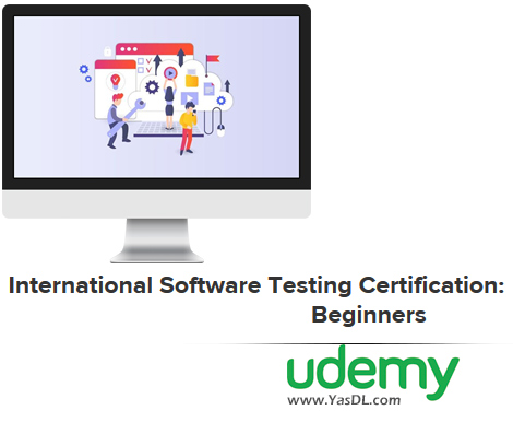 دانلود دوره آموزش مقدماتی تست نرم افزار - International Software Testing Certification: Beginners - Udemy