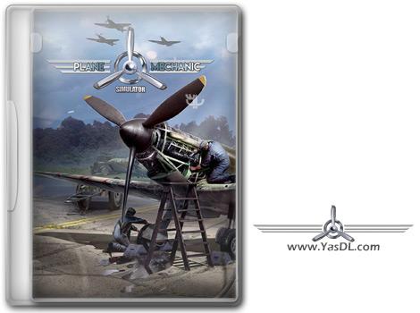 دانلود بازی Plane Mechanic Simulator برای PC