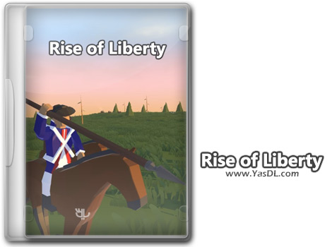 دانلود بازی Rise of Liberty برای PC