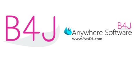 دانلود Anywhere Software B4J 7.51 - ابزار متن باز جهت توسعه نرم افزار به زبان جاوا