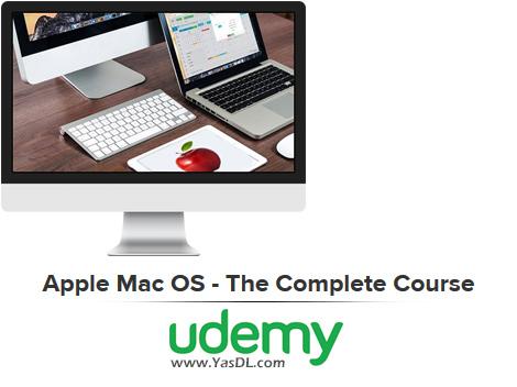 دانلود دوره آموزش سیستم عامل مک - Apple Mac OS - The Complete Course - Udemy