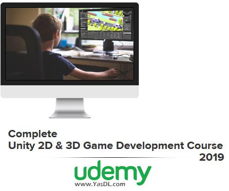دانلود آموزش بازی سازی با یونیتی - Complete Unity 2D & 3D Game Development Course 2019 - Udemy