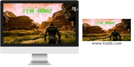دانلود بازی E06 Anomaly برای PC