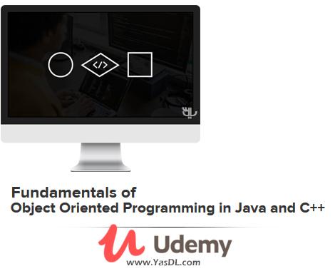 دانلود آموزش برنامه نویسی شیء گرا در جاوا و سیپلاسپلاس - Fundamentals of Object Oriented Programming in Java and C++ - Udemy