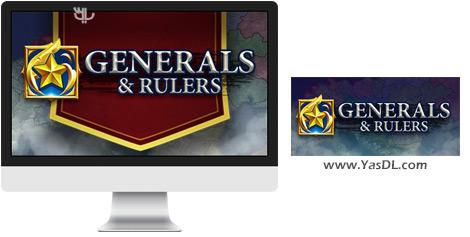 دانلود بازی Generals And Rulers برای PC
