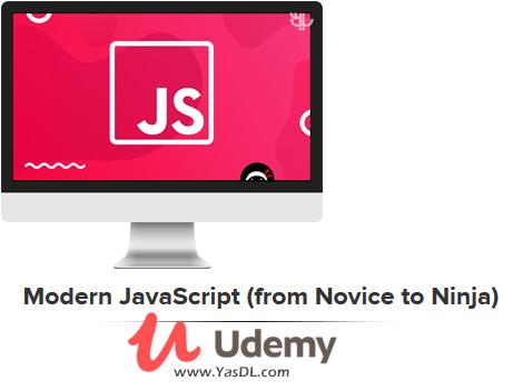 دانلود آموزش جاوا اسکریپت - مقدماتی تا پیشرفته - Modern JavaScript (from Novice to Ninja) - Udemy