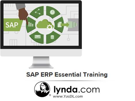دانلود آموزش مقدماتی سیستم ERP شرکت اِساِیپی - SAP ERP Essential Training - Lynda