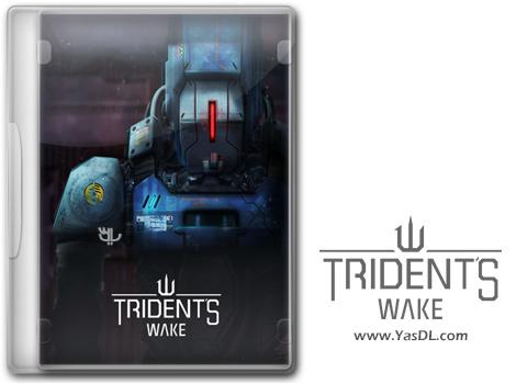 دانلود بازی Tridents Wake برای PC