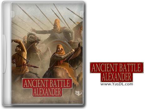 دانلود بازی Ancient Battle Alexander برای PC