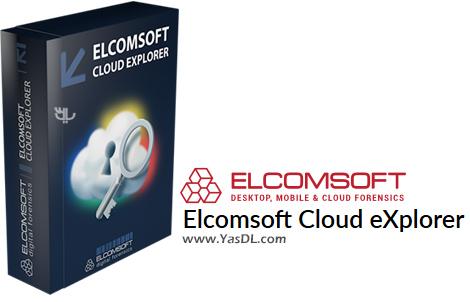 دانلود Elcomsoft Cloud eXplorer Forensic 2.12 Build 32011 - استخراج اطلاعات از حساب گوگل