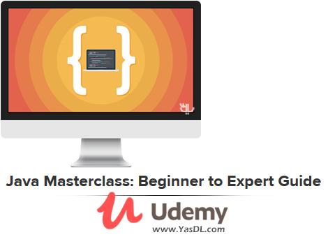 دانلود آموزش برنامه نویسی جاوا: مستر کلاس - Java Masterclass: Beginner to Expert Guide - Udemy