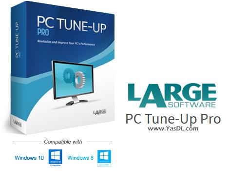 دانلود Large Software PC Tune-Up Pro 5.3.2.0 - ابزار بهینهساز سیستم