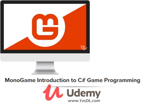 دانلود دوره آموزش بازی سازی با مونوگیم در سی شارپ - MonoGame Introduction to C# Game Programming - Udemy