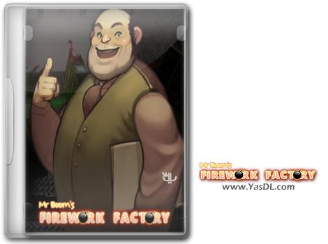 دانلود بازی Mr Booms Firework Factory برای PC