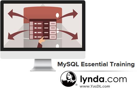دانلود دوره آموزش مقدماتی پایگاه داده مایاسکیوال - MySQL Essential Training - Lynda