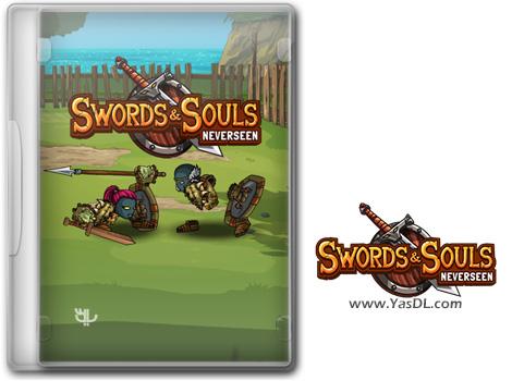 دانلود بازی Swords and Souls Neverseen برای PC