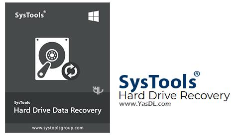 دانلود SysTools Hard Drive Data Recovery 10.0.0.0 - ابزار بازیابی اطلاعات