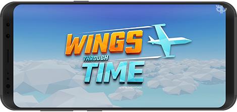 دانلود بازی Wings Through Time 1.0.2 - تجربه اولین پرواز در تاریخ بشریت برای اندروید + نسخه بی نهایت