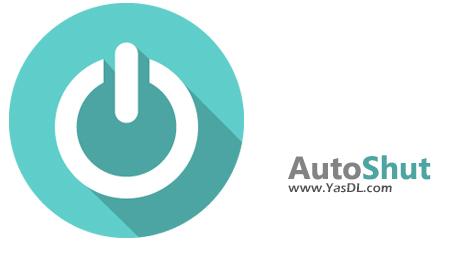 دانلود AutoShut 4.2.1 - زمانبندی برای خاموش کردن و یا راهاندازی خودکار رایانه