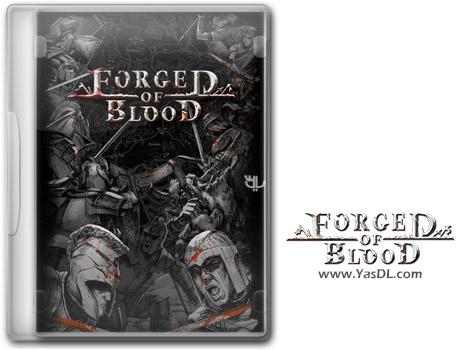 دانلود بازی Forged of Blood برای PC