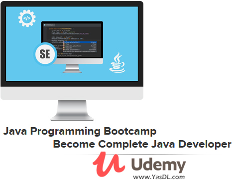 دانلود دوره برنامه نویسی جاوا - Java Programming Bootcamp - Become Complete Java Developer - Udemy