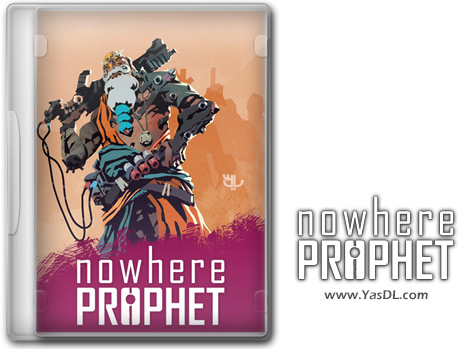 دانلود بازی Nowhere Prophet Deluxe Edition برای PC
