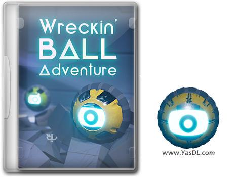 دانلود بازی Wreckin Ball Adventure برای PC