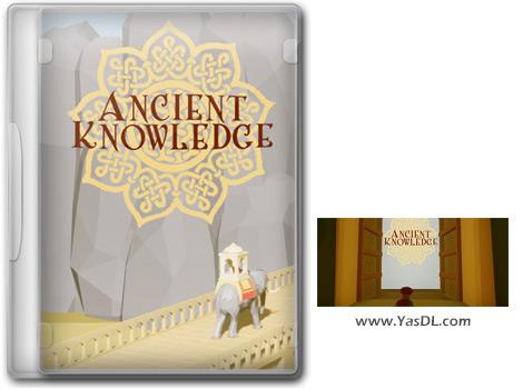 دانلود بازی Ancient Knowledge برای PC