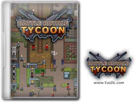 دانلود بازی Battle Royale Tycoon برای PC