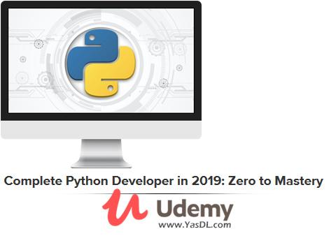 دانلود دوره آموزش برنامه نویسی پایتون: مقدماتی تا پیشرفته - Complete Python Developer in 2019: Zero to Mastery - Udemy