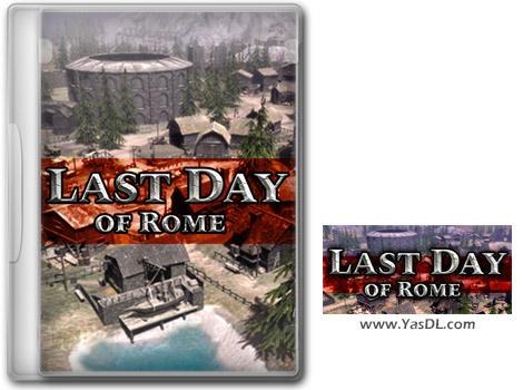 دانلود بازی Last Day of Rome برای PC