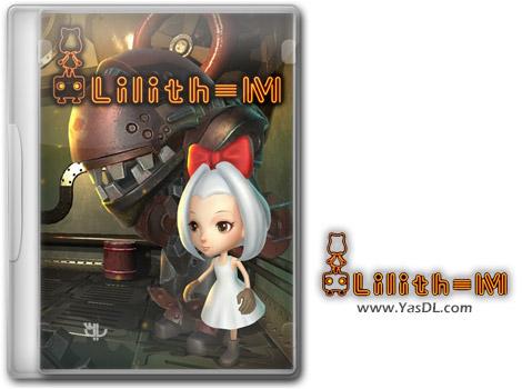 دانلود بازی Lilith M برای PC