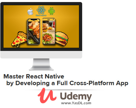 دانلود دوره آموزش ری اکت نیتیو - Master React Native by Developing a Full Cross-Platform App - Udemy