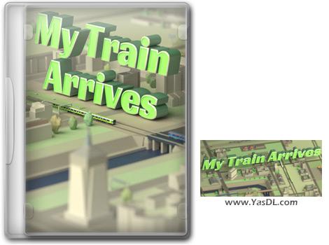 دانلود بازی My Train Arrives برای PC