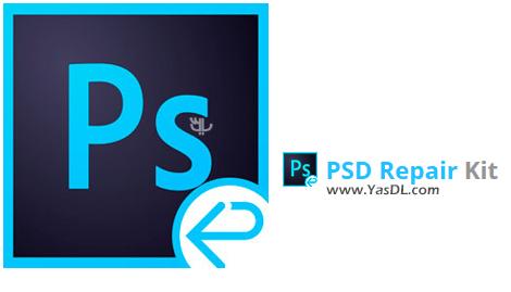 دانلود PSD Repair Kit 2.3.1.0 Business - نرم افزار تعمیر فایلهای پیاسدی (PSD)