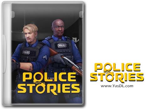 دانلود بازی Police Stories برای PC