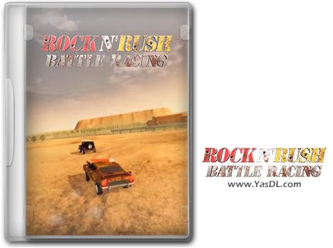 دانلود بازی Rock n Rush Battle Racing برای PC