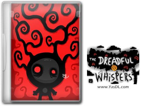 دانلود بازی The Dreadful Whispers برای PC
