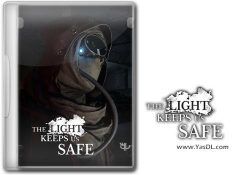 دانلود بازی The Light Keeps Us Safe برای PC