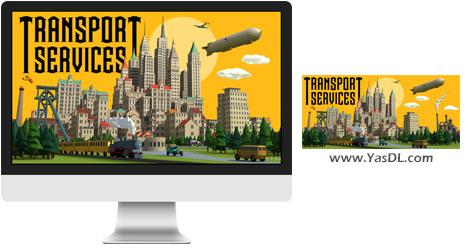 دانلود بازی Transport Services برای PC