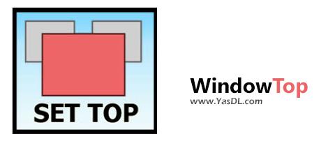 دانلود WindowTop 3.3.7 - قرار دادن پنجره انتخابی کاربر بر روی دیگر پنجرهها