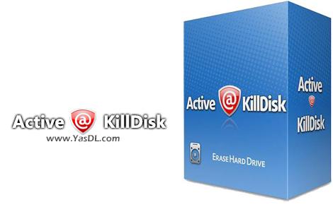دانلود Active KillDisk Ultimate 12.0.25 + WinPE ISO - حذف دائم و غیرقابل بازگشت دادهها