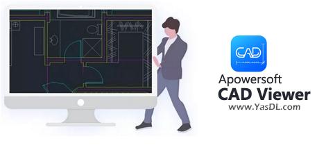دانلود Apowersoft CAD Viewer 1.0.1.6 - نرم افزار کمحجم برای مشاهده و ویرایش نقشههای اتوکد